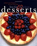 American Heart Association Low-Fat & Luscious Desserts: Cakes, Cookies, Pies, and Other Temptations
