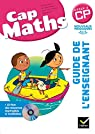 Cap Maths CP �d. 2016 - Guide de l'enseignant + CD Rom par Dussuc