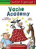 """Afficher """"Vache academy"""""""