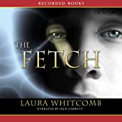 The Fetch | [Laura Whitcomb]