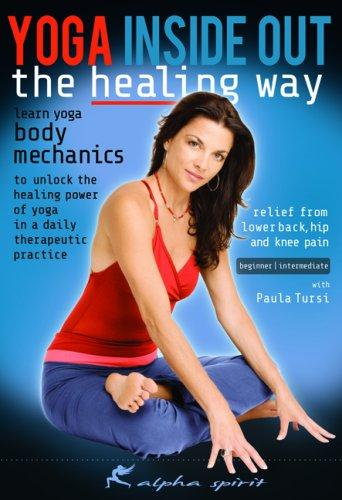 Yoga Inside Out: The Healing Way [beginner-intermediate]