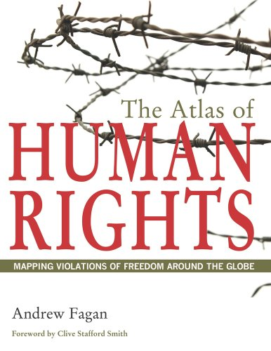The Atlas of Human Rights: Mapping Violations of Freedom...