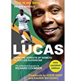img - for [(Lucas from Soweto to Soccer Superstar * * )] [Author: Richard Coomber] [Sep-2013] book / textbook / text book