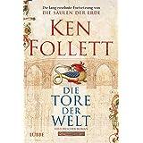 """Die Tore der Weltvon """"Ken Follett"""""""