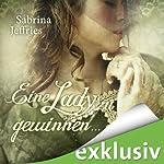 Eine Lady zu gewinnen ... (The Hellions of Halstead Hall 4)   Sabrina Jeffries