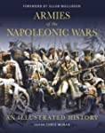 Armies of the Napoleonic Wars: An ill...