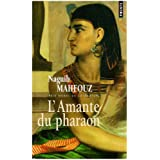 L&#39;Amante du pharaonpar Naguib Mahfouz