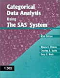 img - for Categorical Data Analysis Using The SAS System [Paperback] [Wiley-SAS] 2 Ed. Maura E. Stokes, Charles S. Davis, Gary G. Koch book / textbook / text book