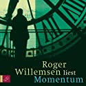 Momentum Audiobook by Roger Willemsen Narrated by Roger Willemsen