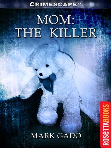 # Mom: The Killer (Crimescape)