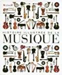 Histoire illustr�e de la musique