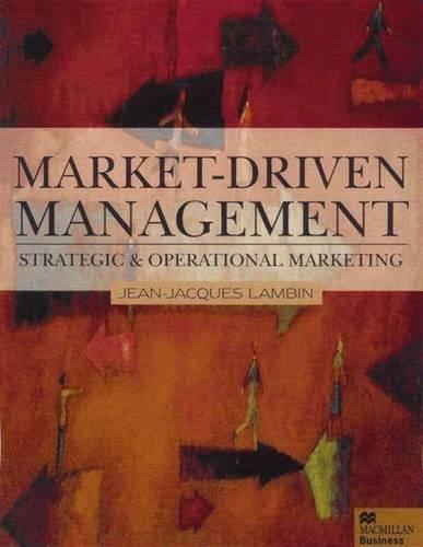 Market-driven Management: Strategic and Operational Marketing (Macmillan business)