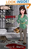 Depawsit Slip (Vanessa Abbot Cat Protection League Cat Cozy Mystery Series Book 1)