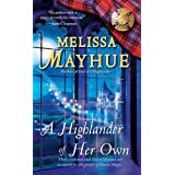 A Highlander of Her Own (Daughters of the Glen, Book 4) (The Daughters of the Glen) ~ Melissa Mayhue
