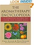 Aromatherapy Encyclopedia: A Concise...