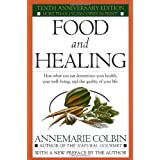Food and Healing ~ Annemarie Colbin