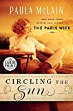 img - for Circling the Sun: A Novel (Random House Large Print) book / textbook / text book