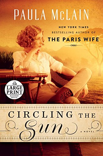 Circling the Sun (Random House Large Print)