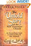 The Untold Story of the New Testament...