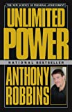 img - for Unlimited Power: The New Science Of Personal Achievement book / textbook / text book