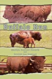img - for [(Buffalo Run)] [By (author) Marilyn Busteed Roberts ] published on (December, 2004) book / textbook / text book