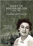 Diary of Bergen-Belsen, The : 1944-1945