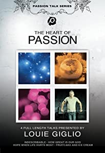 Louie Giglio: The Heart of Passion [Import]