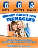 img - for Money Skills For Teenagers (555 Results Series) book / textbook / text book