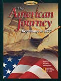 The American Journey: Beginnings to 1877 (0078258766) by Appleby, Joyce