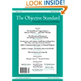 The Objective Standard: Winter 2010-2011, Vol. 5, No. 4
