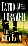 The Body Farm (A Scarpetta Novel)