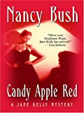 Candy Apple Red (0786293799) by Nancy Bush