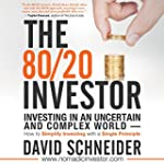 The 80/20 Investor: Investing in an U...