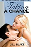 img - for Taking a Chance (Doctors of Rittenhouse Square) (Volume 2) book / textbook / text book