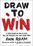Draw to Win: A Crash Course on How to...