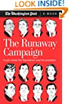 The Runaway Campaign: A Year Inside t...