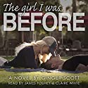 The Girl I Was Before: The Falling Series, Volume 3 Audiobook by Ginger Scott Narrated by Claire White, James Fouhey