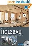 HOLZBAU: Konstruktion - Bauphysik - P...