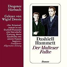 Der Malteser Falke Hörbuch von Dashiell Hammett Gesprochen von: Wiglaf Droste