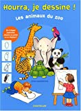 Hourra, je dessine ! Les animaux du zoo