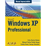 Windows XP Professional (Manuales Imprescindibles)