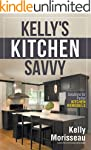Kelly's Kitchen Savvy: Solutions for...