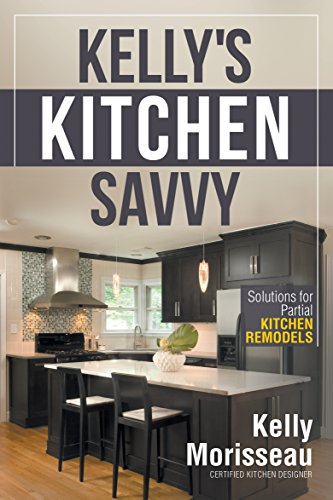 Kelly's Kitchen Savvy: Solutions for Partial Kitchen Remodels (Remodel Kitchen compare prices)