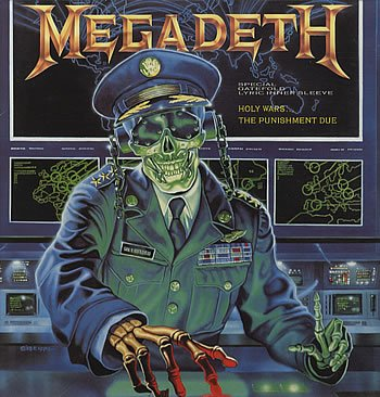 Holy Wars... The Punishment Due by Megadeth