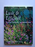 Lush & Efficient Revised Edition (Landscape Gardening in the Coachella Valley)