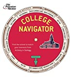 College Navigator: Find the School to Match Any Interest from Archery to Zoology (College Navigator: Find a School to Match Any Interest from Archery to Zoology)