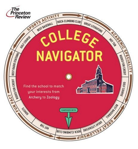 College Navigator: Find a School to Match Any Interest from Archery to Zoology (College Admissions Guides)