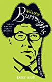 William Burroughs: El Hombre Invisible (0753507072) by Miles, Barry