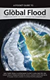 img - for The Global Flood: A biblical and scientific look at the catastrophe that changed the earth (Answers in Genesis Pocket Guides) book / textbook / text book