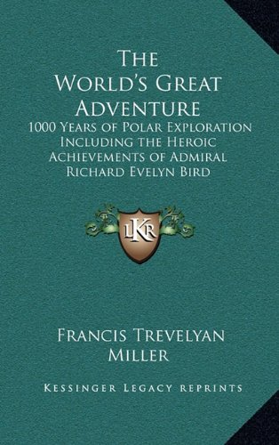 The World's Great Adventure: 1000 Years of Polar